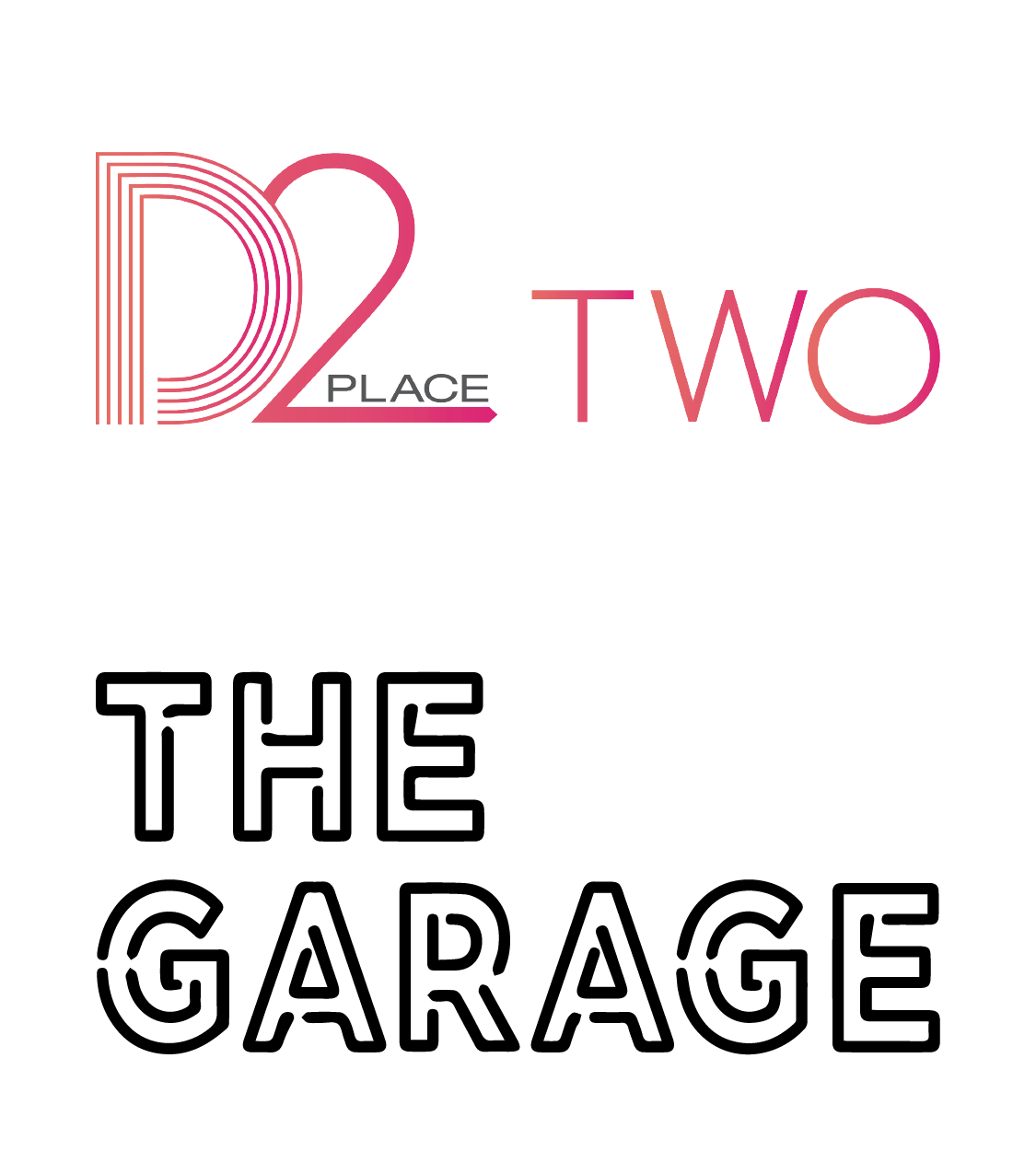 D2 place two & The garage